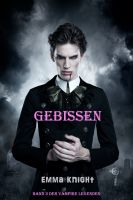 Gebissen (Die Vampir Legenden – Band 3)