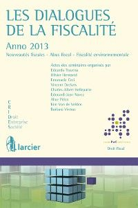 Les dialogues de la fiscalité – Anno 2013