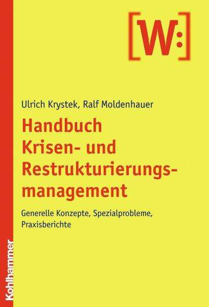 Handbuch Krisen- und Restrukturierungsmanagement