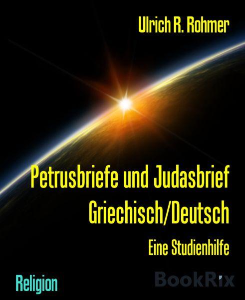 Petrusbriefe und Judasbrief Griechisch/Deutsch