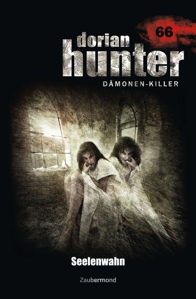 Dorian Hunter 66 – Seelenwahn