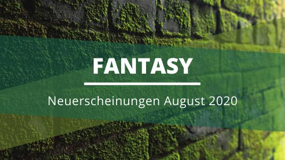 Fantasy-Neuerscheinungen-August