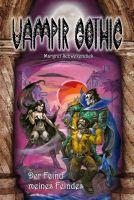 Vampir Gothic 29 - Der Feind meines Feindes