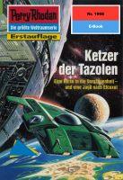 Perry Rhodan 1968: Ketzer der Tazolen (Heftroman)