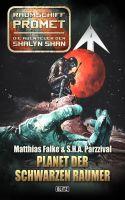 Raumschiff Promet - Die Abenteuer der Shalyn Shan 08: Planet der Schwarzen Raumer