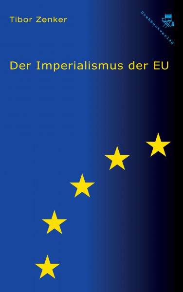 Der Imperialismus der EU