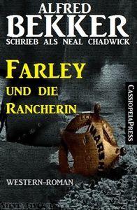 Neal Chadwick Western-Roman: Farley und die Rancherin