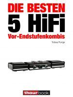 Die besten 5 HiFi Vor-Endstufenkombis