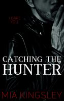 Catching The Hunter