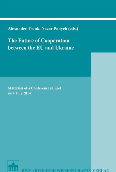 The Future of Cooperation between the EU and Ukraine