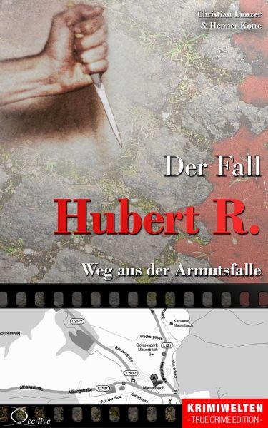 Der Fall Hubert R.