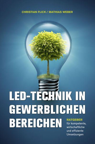 LED-Technik in gewerblichen Bereichen