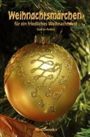 Weihnachtsmärchen für ein friedliches Weihnachtsfest