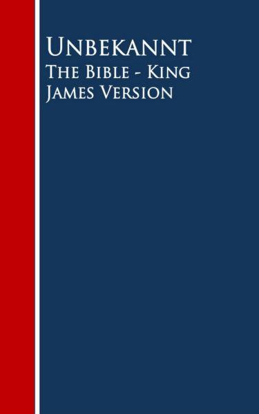 The Bible - King James Version