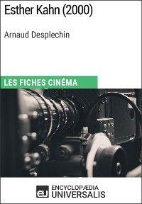 Esther Kahn d'Arnaud Desplechin