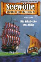 Seewölfe - Piraten der Weltmeere 393