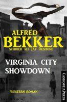 Alfred Bekker schrieb als Jay Desmond: Virginia City Showdown