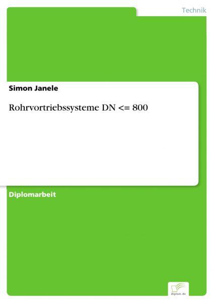 Rohrvortriebssysteme DN <= 800