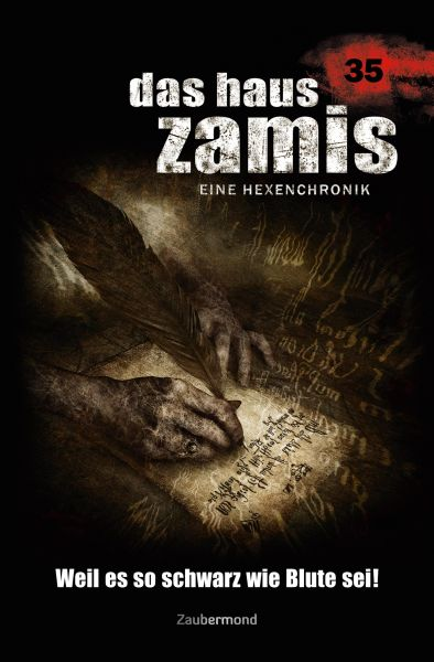 Das Haus Zamis 35 - Weil es so schwarz wie Blute sei!