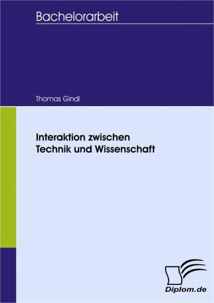 Interaktion zwischen Technik und Wissenschaft