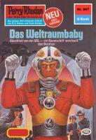 Perry Rhodan 907: Das Weltraumbaby (Heftroman)