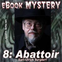 Mystery 008: Abattoir