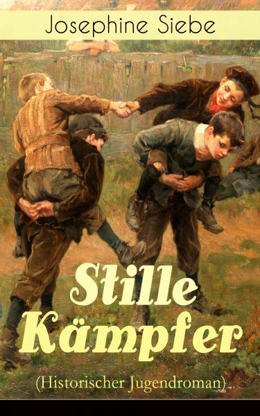 Stille Kämpfer (Historischer Jugendroman)