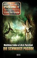Raumschiff Promet - Die Abenteuer der Shalyn Shan 07: Die schwarze Pagode