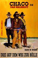 Chaco #44: Drei auf dem Weg zur Hölle