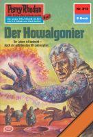 Perry Rhodan 812: Der Howalgonier (Heftroman)