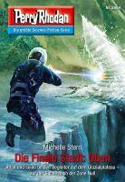 Perry Rhodan 2864: Die Finale Stadt: Oben (Heftroman)