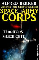 Space Army Corps - Terrifors Geschichte
