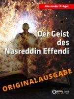 Der Geist des Nasreddin Effendi - Originalausgabe
