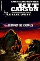 Kit Carson #10: Mormonen und Seminolen
