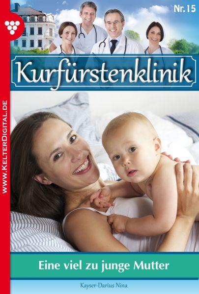 Kurfürstenklinik 15 – Arztroman
