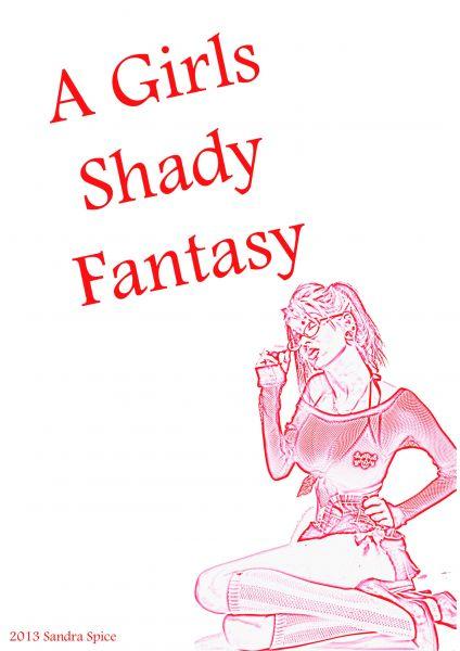 A Girls Shady Fantasy