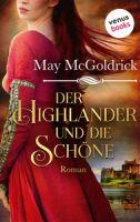 Der Highlander und die Schöne: Die Macphearson-Schottland-Saga - Band 1