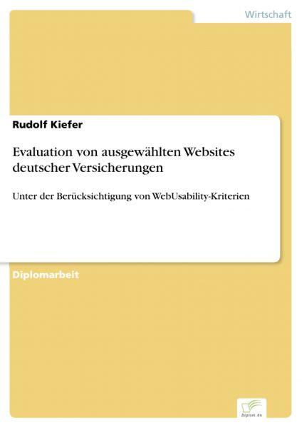 Evaluation von ausgewählten Websites deutscher Versicherungen