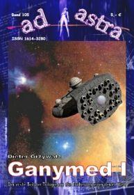 AD ASTRA 105: Ganymed I