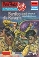 Perry Rhodan 867: Bardioc und die Kaiserin (Heftroman)