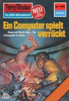 Perry Rhodan 1008: Ein Computer spielt verrückt (Heftroman)