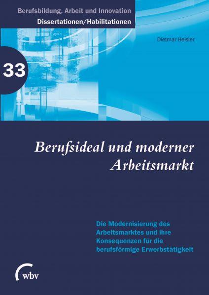Berufsideal und moderner Arbeitsmarkt