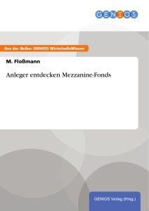 Anleger entdecken Mezzanine-Fonds