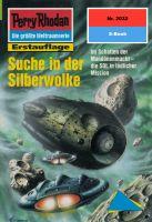 Perry Rhodan 2032: Suche in der Silberwolke (Heftroman)