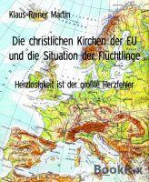 Die christlichen Kirchen der EU und die Situation der Flüchtlinge
