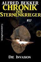 Die Invasion - Chronik der Sternenkrieger #17