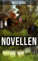 Willy Seidel: Novellen