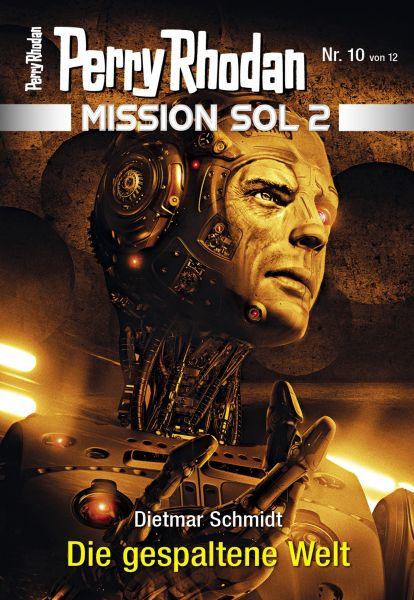 Mission SOL 2020 / 10: Die gespaltene Welt