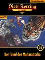Rolf Torring 019: Der Feind des Maharadscha