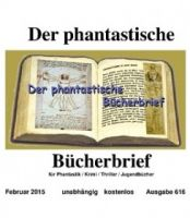Der phantastische Bücherbrief 616 - Februar 2015